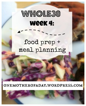 whole30 week 4 food prep