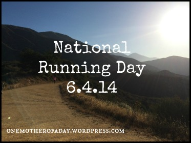 National Running Day 6.4.14