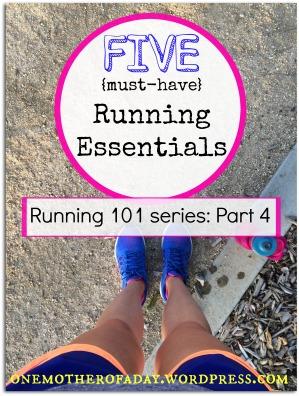 Running 101: FIVE {must have} running gear
